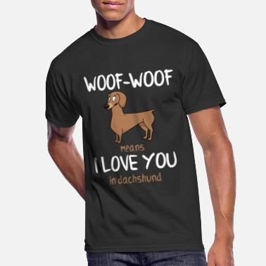 Dachshund Dackel Woof Dachshund Dackel Love You Geschenk - Men's 50/50 T-Shirt
