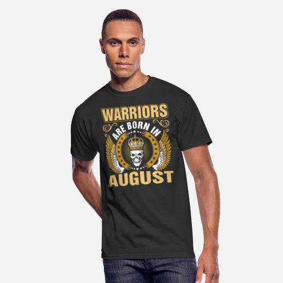 Born T-Shirts - Warriors Are Born In August - Men's 50/50 T-Shirt black