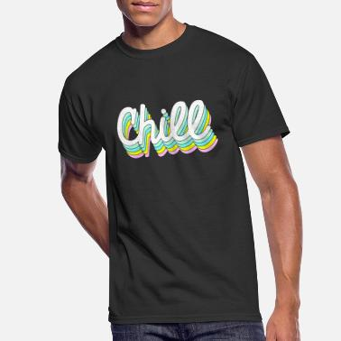 chill - Men's 50/50 T-Shirt