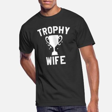 Trophy Trophy Wife - Men's 50/50 T-Shirt