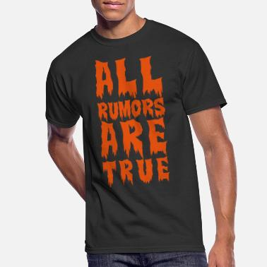 Private all rumors are true - Men's 50/50 T-Shirt