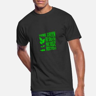 Reduce Think Green - Reduce - Reuse - Recycle - Men's 50/50 T-Shirt