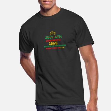 Slavery Juneteenth July 4th Independence Day Ancestors - Men's 50/50 T-Shirt