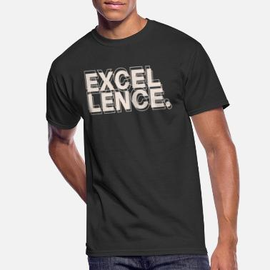 Excellent Excellency - Men's 50/50 T-Shirt