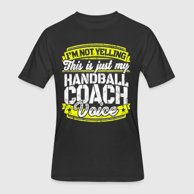 Funny Handball coach: My Handball Coach Voice - Men's 50/50 T-Shirt