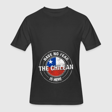 Have No Fear The Chilean Is Here - Men's 50/50 T-Shirt