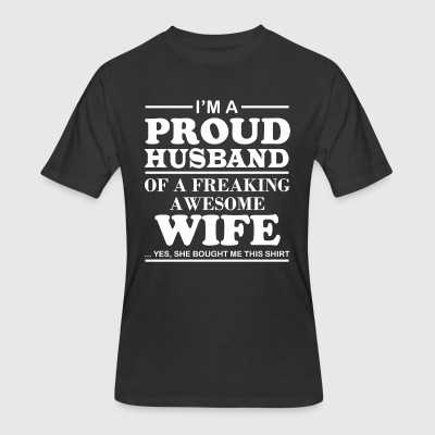 I Am A Proud Husband Of A Freaking Awesome Wife - Men's 50/50 T-Shirt