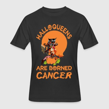 Halloqueens Are Borned Cancer Halloween - Men's 50/50 T-Shirt