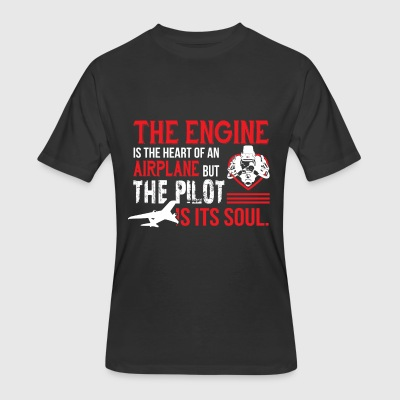 The Engine Is The Heart Of An Airplane T Shirt - Men's 50/50 T-Shirt