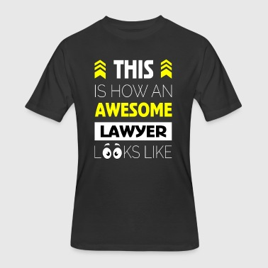 #1 This is how an awesome lawyer looks like - Men's 50/50 T-Shirt