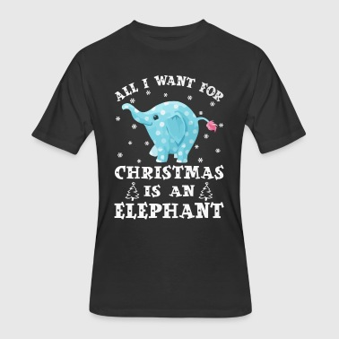 All I want gor Christmas is an Elephant - Men's 50/50 T-Shirt