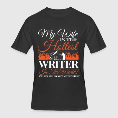My Wife Is The Hottest Writer T Shirt - Men's 50/50 T-Shirt
