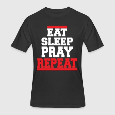 EAT SLEEP PRAY - Men's 50/50 T-Shirt