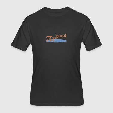 Pi * r^good - Men's 50/50 T-Shirt