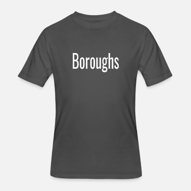 Borough Boroughs - Men's 50/50 T-Shirt