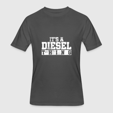 Diesel Truck Driver It's A Diesel Thing - Truck Driver Gift - Men's 50/50 T-Shirt