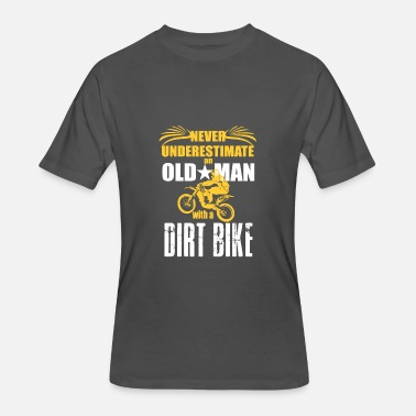 Grandpa Dirt Bike Never Underestimate an Old Man with a Dirt Bike - Men's 50/50 T-Shirt