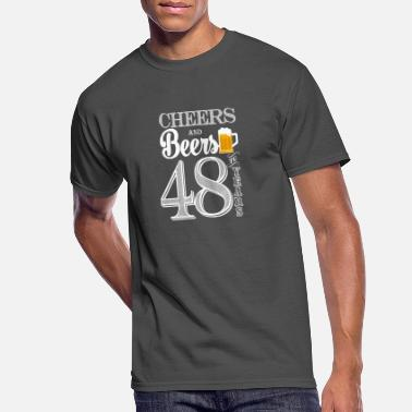 Cheers Cheers and Beers To 48 Years - Men's 50/50 T-Shirt