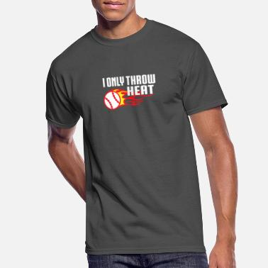 Pitcher I Only Throw Heat Baseball Pitcher - Men's 50/50 T-Shirt