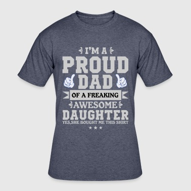 proud dad awesome daughter - Men's 50/50 T-Shirt