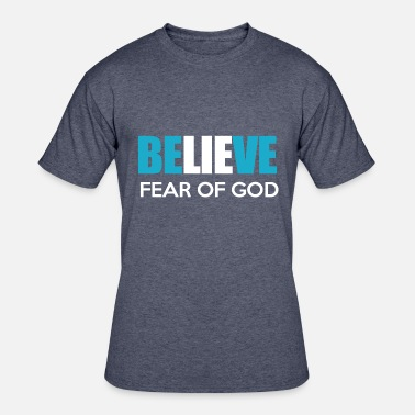 God Fearing Believe Fear of God - Men's 50/50 T-Shirt