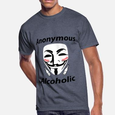 Alcoholics Anonymous DSWear: Anonymous Alcoholic - Funny Party Design - Men's 50/50 T-Shirt