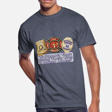 Fire And Ems Police Fire EMS Support - Men's 50/50 T-Shirt