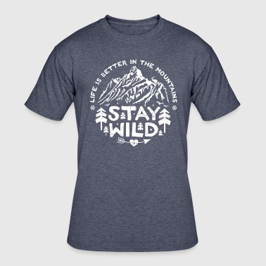 Stay Wild - white/distr. - Men's 50/50 T-Shirt
