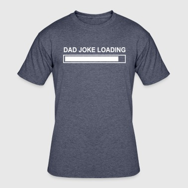 DAD JOKE - Men's 50/50 T-Shirt