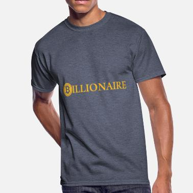 Billionaire Billionaire / Bitcoin Billionaire / Cryptocurrency - Men's 50/50 T-Shirt