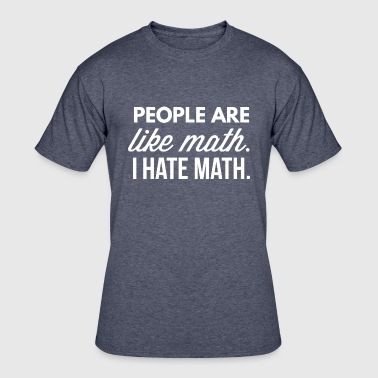 People are like math - Men's 50/50 T-Shirt
