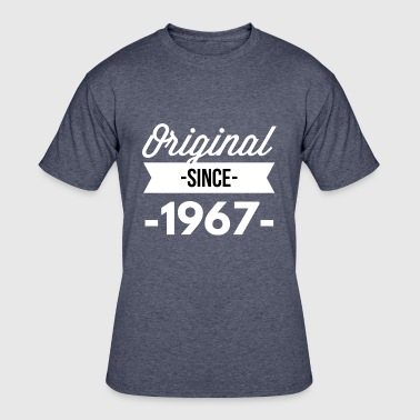 Since 1967...original Aged To Perfection Original since 1967 - Men's 50/50 T-Shirt