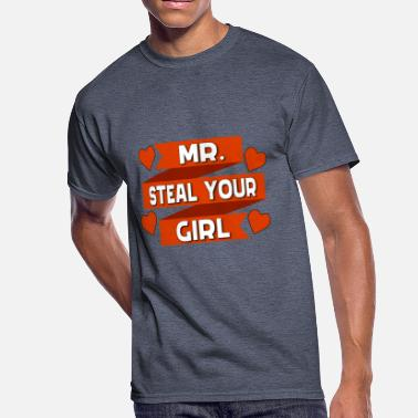 ecdde6b4f Baby Valentines Day Mr Steal Your Girl Valentines Day Shirt - Men's