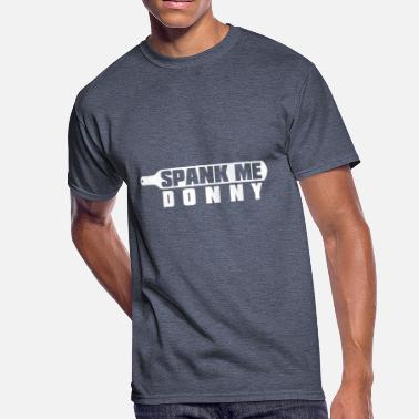 Spank Me Spank Me Donny Mens 50 50 T Shirt