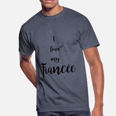 I Love My Fiancee i love my fiancee - Men's 50/50 T-Shirt