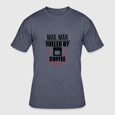 Mail Man Fueled By Coffee - Men's 50/50 T-Shirt