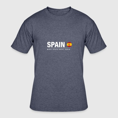 Make Country Great Again Make Spain Great Again - Men's 50/50 T-Shirt