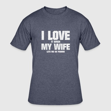 LOVE MY WIFE AND FISHING ANGLING CATCHING FISH - Men's 50/50 T-Shirt
