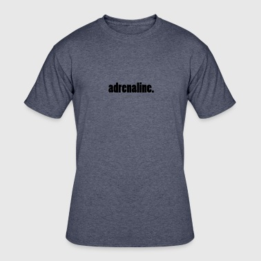 adrenaline. - Men's 50/50 T-Shirt