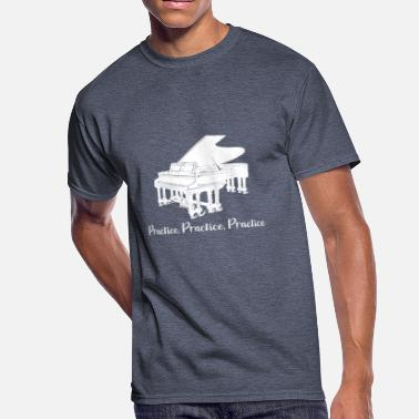 Practice Piano Practice Like a Champion Act Like a Champion - Men's 50/50 T-Shirt
