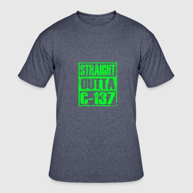 C-137 Straight Outta C-137 - Men's 50/50 T-Shirt