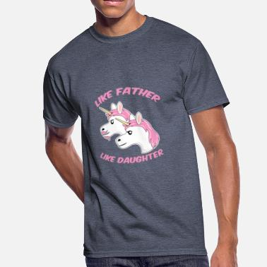 157ee5fc Father Daughter Matching Like Father Like Daughter Unicorn - Men's 50/