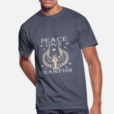 c9948f875 Funny Novelty Gift For Cajun Peace Love Crawfish - Men's 50/