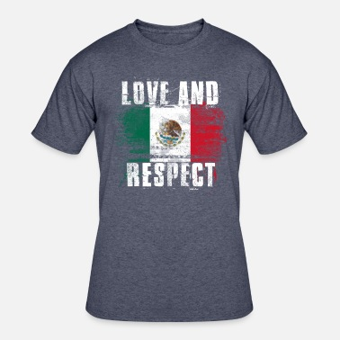 Mexico Flag Graffiti Love and Respect Mexico Flag Mexican Pride T Shirt - Men's 50/50 T-Shirt
