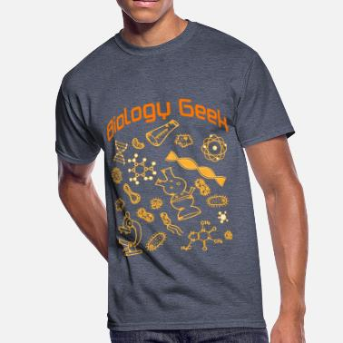Biology Geek Biology Geek T Shirt - Men's 50/50 T-Shirt