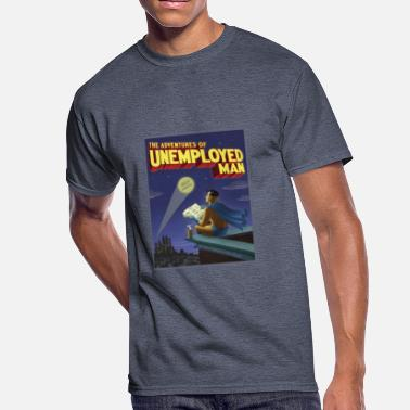 Unemployed The Adventure of Unemployed Man - Men's 50/50 T-Shirt