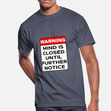 Warning Sign Warning Sign - Men's 50/50 T-Shirt