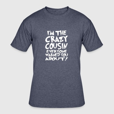 Cruising CRAZY COUSIN - Men's 50/50 T-Shirt