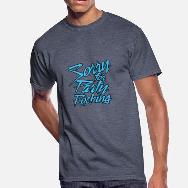 Rocking Sorry For Party Rocking - Men's 50/50 T-Shirt