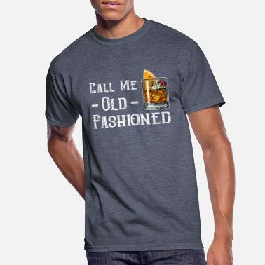 Old Fashioned Call Me Old Fashioned - Men's 50/50 T-Shirt